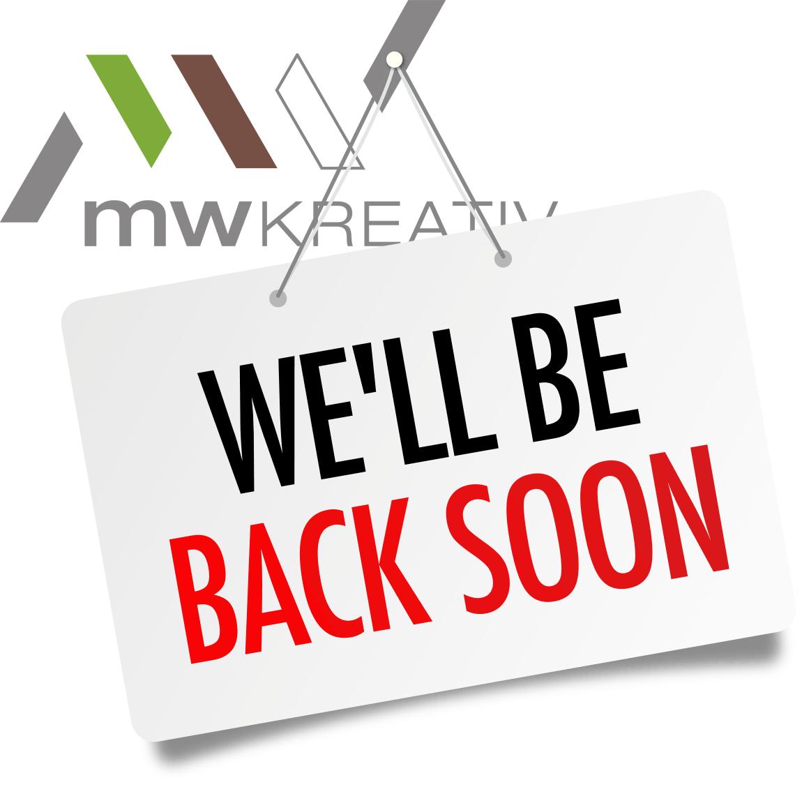 mw KREATIV — we'll be back soon